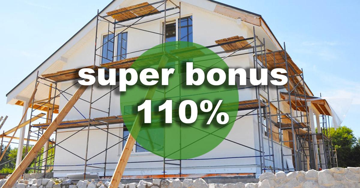 Superbonus 110%: tutte le agevolazioni fiscali per migliorare la casa